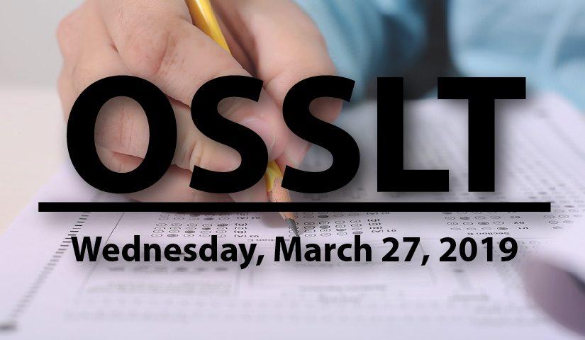 OSSLT Day – Wednesday, March 27, 2019