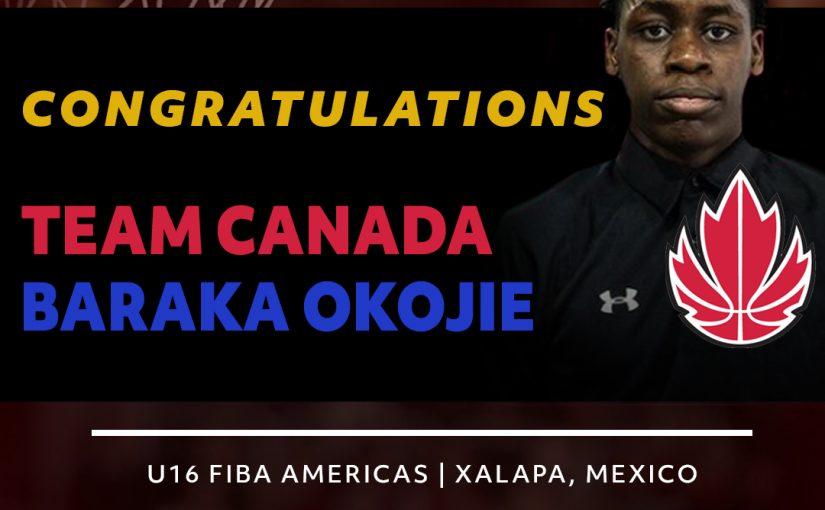 Team Canada U16 FIBA America | Congratulations Baraka Okokjie!